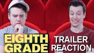 Eighth Grade - Trailer Reaction