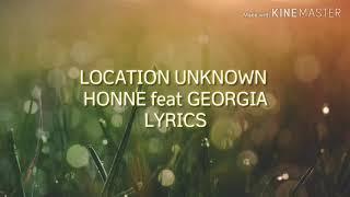 Location Unknown - Honne feat Georgia (Lyrics)