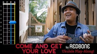 """""""Come and Get Your Love"""" (Redbone) Ukulele Play-Along!"""
