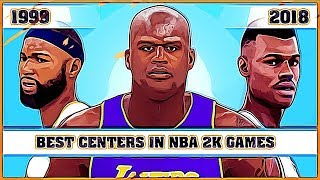 Best Centers in NBA 2K games [NBA 2K - NBA 2K18]