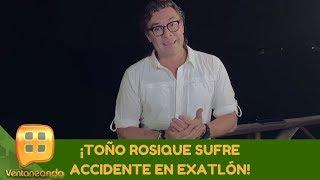 ¡Toño Rosique sufre accidente en Exatlón! | Programa del 13 de septiembre de 2019 |Ventaneando