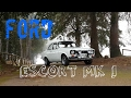 Ford Escort MK1 ||CrOcKVtS