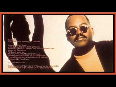 Frankie Knuckles feat. Lisa Michaelis - Rain Falls [Frankie's Original Version] (1991)