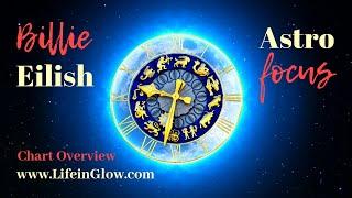 Billie Eilish Astrology  (Birth Chart Analysis) - Astro Focus