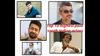Top 10 highest paid south indian actors