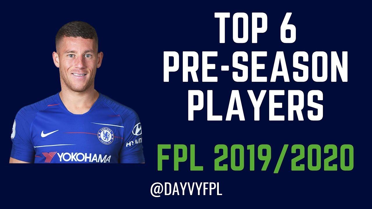 Best Ppr Players 2020 TOP 6 BEST FPL PRE SEASON PLAYERS! FANTASY PREMIER LEAGUE 2019