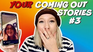 READING YOUR COMING OUT STORIES (PART 3)