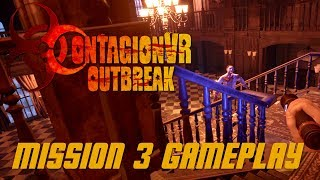 Contagion VR Outbreak Mission 3 Gameplay (I`m scared :O )