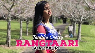 Rangtaari - Loveyatri | Tanisha Chetty Choreography | Bollywood Dance