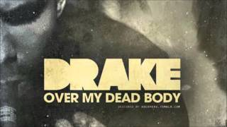 Drake - Over My Dead Body (Clean)