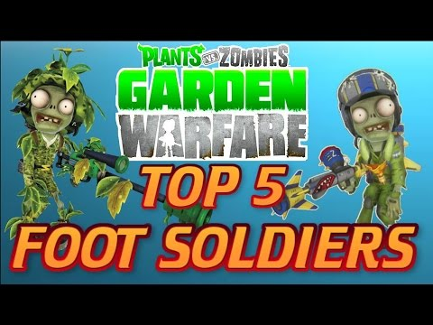"Plants vs Zombies Garden Warfare ""Top 5 Characters"" FOOT SOLDIERS"
