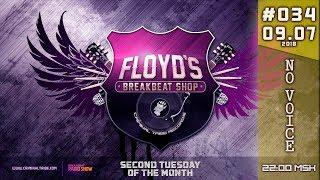 Floyd the Barber - Breakbeat Shop #34 (Big beat mix 2018)