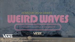 Weird Waves Season 2: Glacier Surfing (Alaska) | Surf | VANS