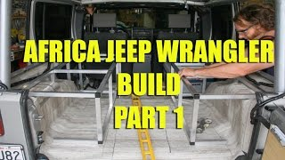 Africa Jeep Wrangler Build Part 1
