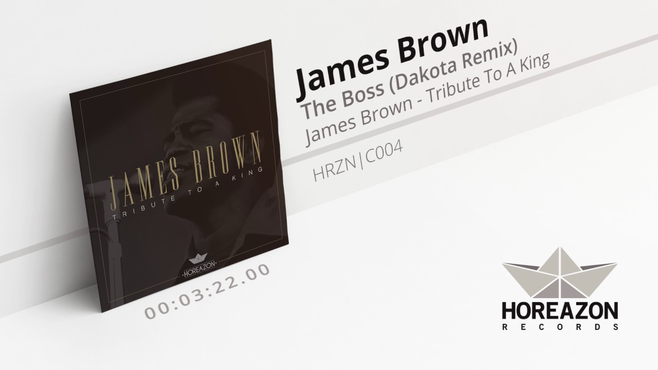James Brown - The Boss (Dakota Remix)