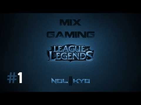 [League of Legends] Best Music To Carry : Mix Gaming #1
