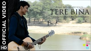 Tere Bina | Album | Ronak Bhatt | Abhay kariya | Official Music Video