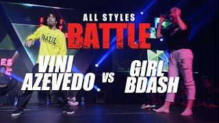 Vini Azevedo vs Girl Bdash | All Styles Battle | Fair Play Dance Camp 2018