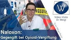 Naloxon bei Opioid Überdosierung, Vergiftung & mit Tilidin, Oxycodon - Wirkung, Nebenwirkungen