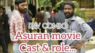 Asuran Movie Cast List Dhanush Manju Warrier Vetrimaran - Dhanush_K_Raja_Fanatic_Page