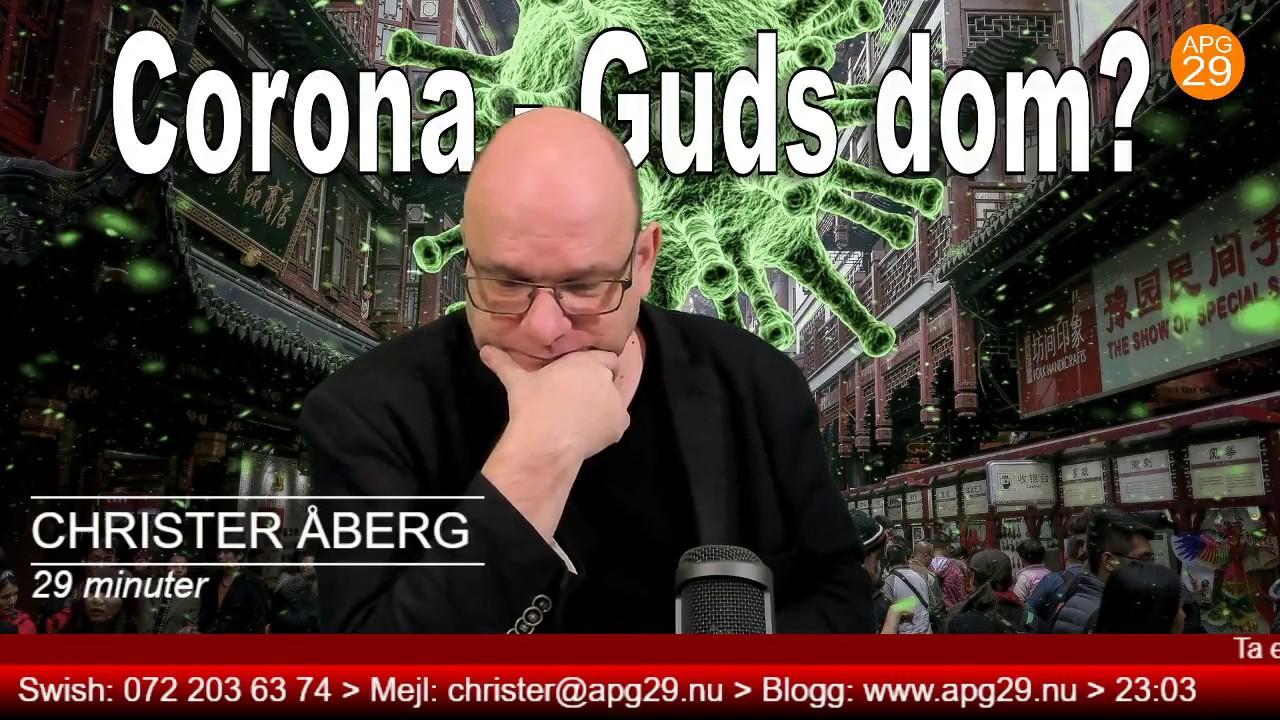 Christer Åberg i 29 minuter. Corona - Guds dom?