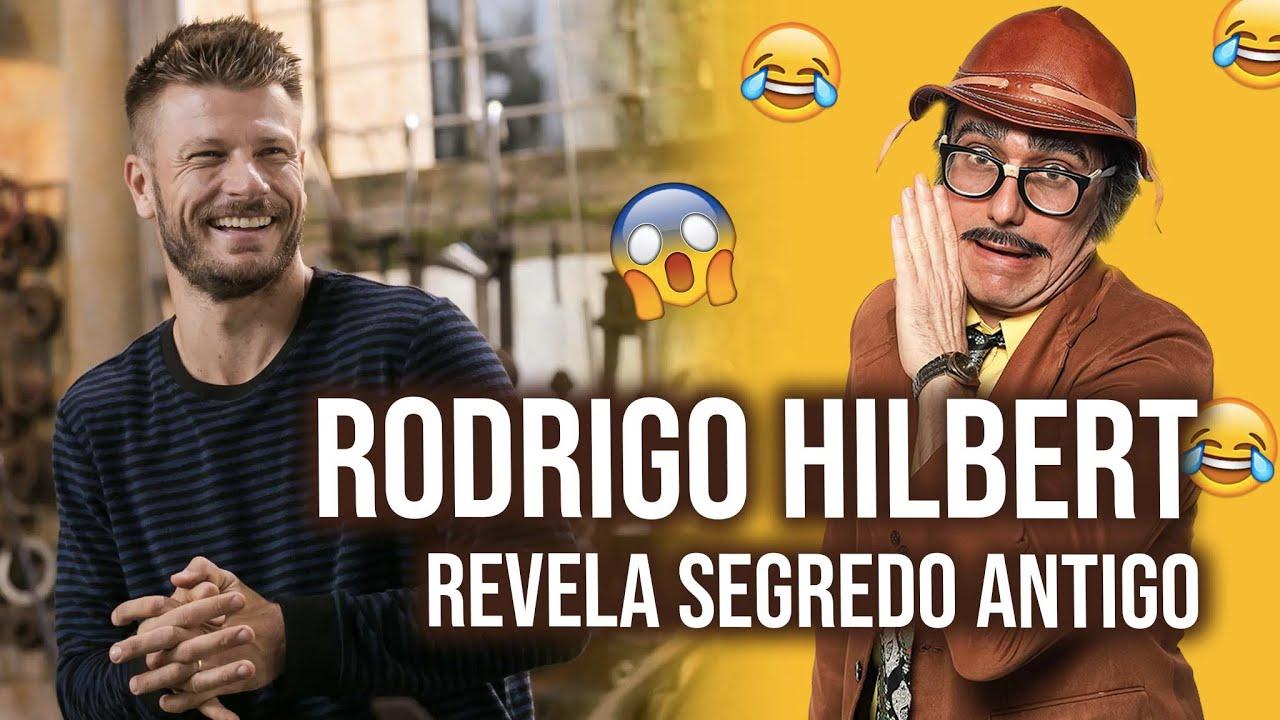 RODRIGO HILBERT REVELA SEGREDO ANTIGO - Programa - 10.05.2021
