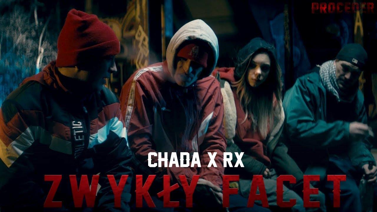 Chada x RX - Zwykły facet