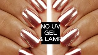 Mirror powder chrome nails with no UV gel or lamp
