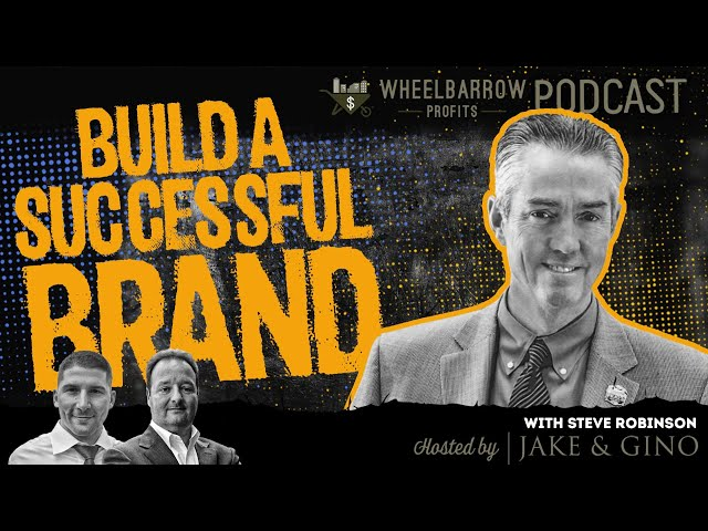 How To Build A Successful Brand With Steve Robinson