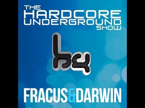 The Hardcore Underground Show - Podcast 10 (Fracus & Darwin) - JANUARY 2015
