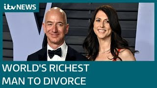 World's richest man Jeff Bezos to divorce from wife after 25 years of marriage | ITV News