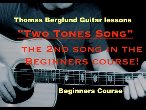"""Two Tones Song - """"Play Guitar"""" Beginners course  - Guitar lessons"""