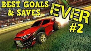 ROCKET LEAGUE Best Goals & Saves ever 2