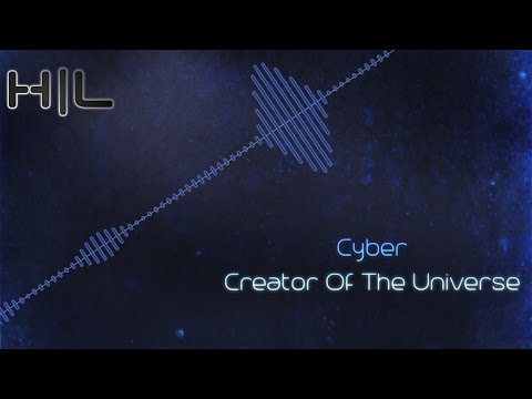 Cyber - Creator Of The Universe (HQ Rip)