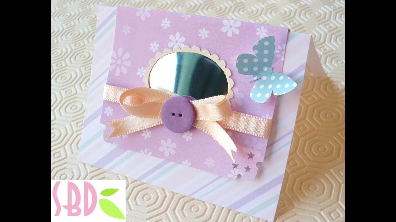 Top Tutorial: Biglietto d'auguri femminile - Card making Girly - YouTube OY09