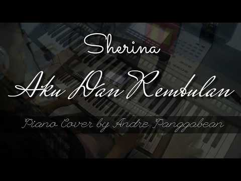 Aku dan Rembulan - Sherina | Piano Cover by Andre Panggabean Mp3