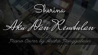 Aku dan Rembulan - Sherina   Piano Cover by Andre Panggabean