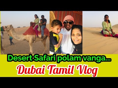 Desert Safari Dubai |Tamil Vlog | BBQ Dinner with Belly dancing| Complete info @ desert safari