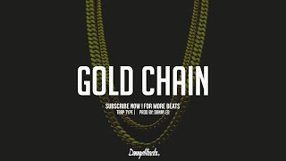 """Gold chain"" - Hard Trap x Hip Hop Instrumental (Prod:Danny E.B)"