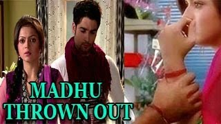 vuclip Madhubala TO BE THROWN OUT OF THE HOUSE in RK's Madubala Ek Ishq Ek Junoon 12th November 2012