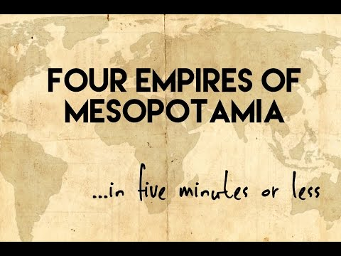 Four Empires of Mesopotamia...in five minutes or less
