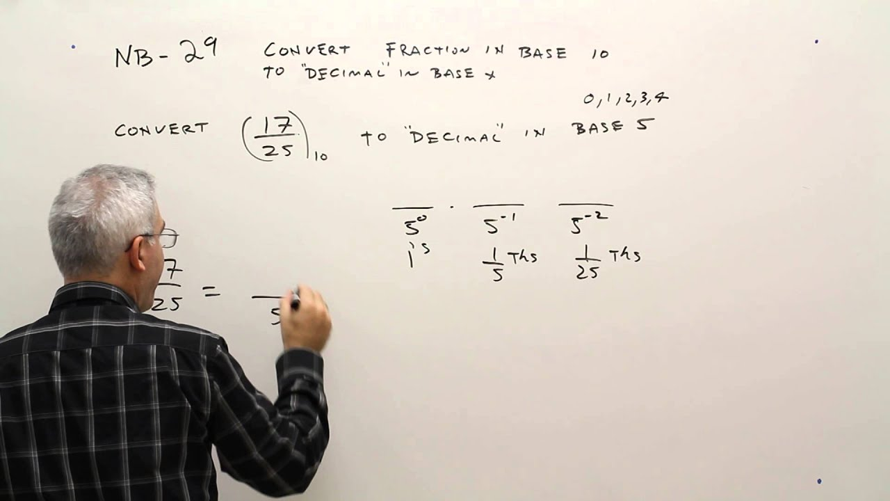 Nb 29 Convert Base 10 Fraction To X Decimal
