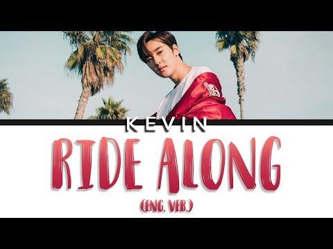 RIDE ALONG - Kevin Woo (ENG LYRICS)