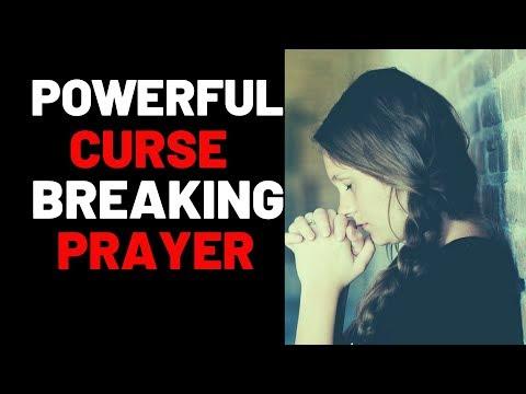 Curse Breaking Prayer - Prayers To Break All Curses