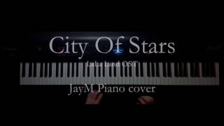 La La Land OST - City Of Stars  - Duet Ft. Ryan Gosling, Emma Stone Piano Cover JayM