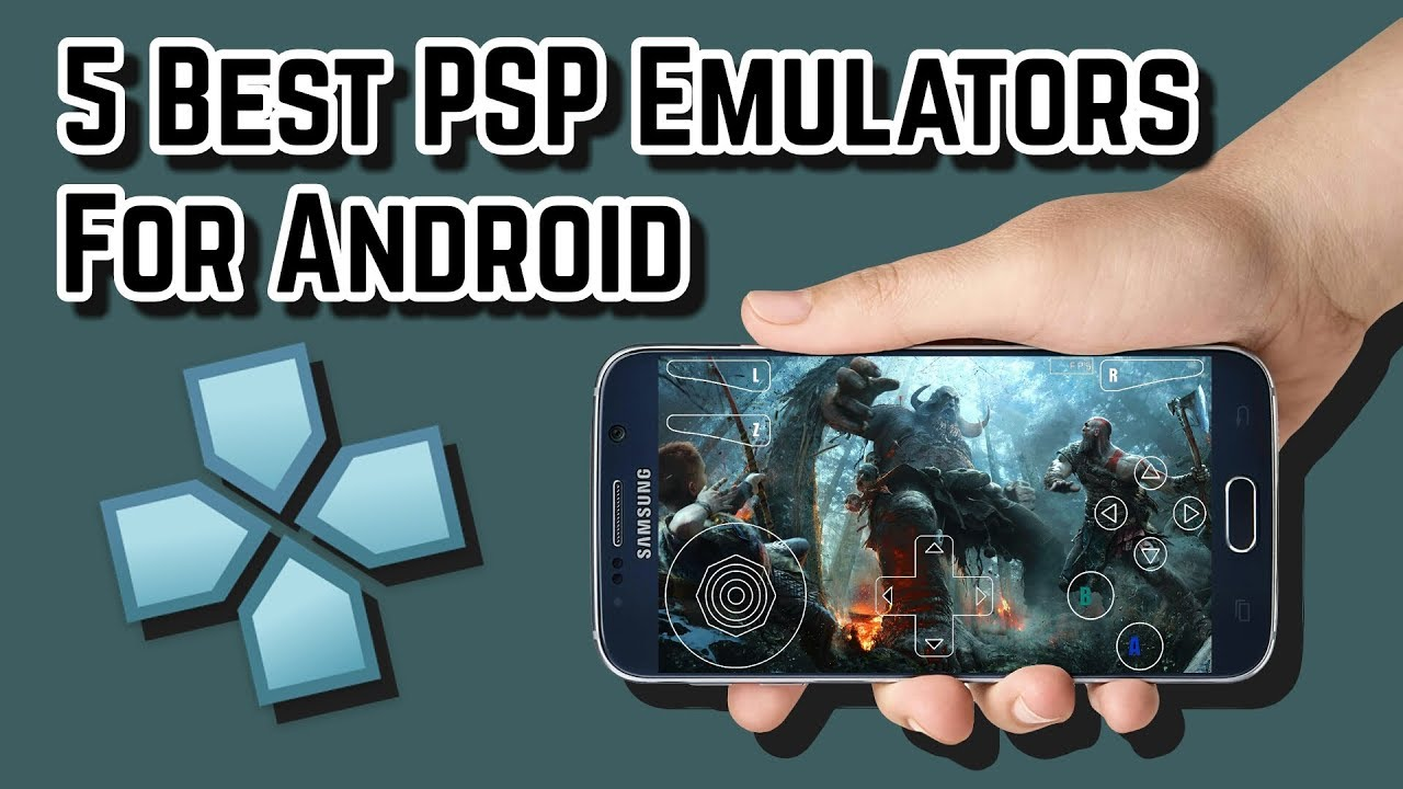 Top 5 Best Psp Emulators For Android Youtube