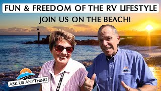 Ask Us Anything Live From The Beach! Finding Freedom & Fun Trough RV Travel
