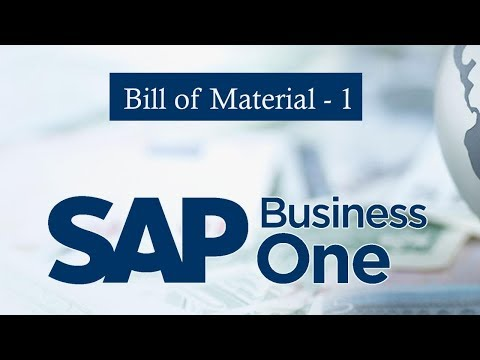 SAP BUSINESS ONE | Bill of Material |