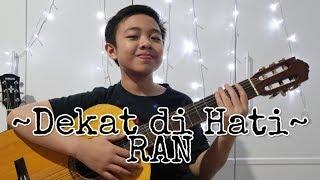 (Dekat Dihati - RAN) D'Cover