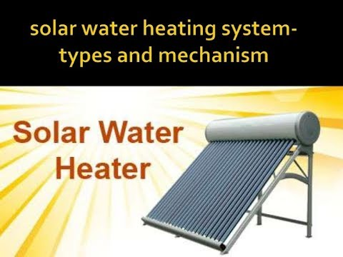 What Is Solar Water Heater|How it's Working
